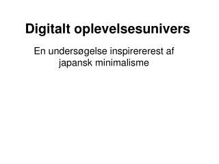 Digitalt oplevelsesunivers