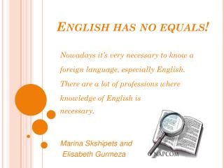English has no equals!