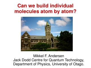 Can we build individual molecules atom by atom?