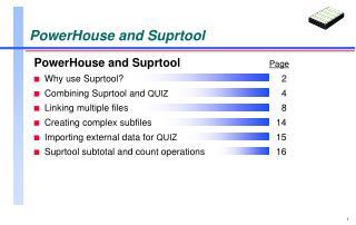 PowerHouse and Suprtool