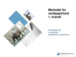 Markedet for verdipapirfond 1. kvartal