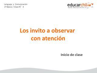 Lenguaje  y  Comunicación 1º Básico / Clase N°4