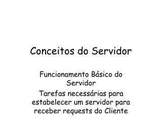 Conceitos do Servidor