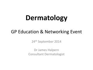 Dermatology GP Education & Networking Event