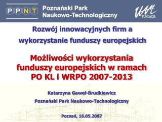 Rozwój innowacyjnych firm a wykorzystanie funduszy europejskich
