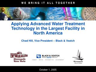 Applying Advanced Water Treatment Technology in the Largest Facility in North America