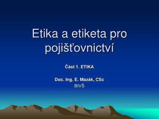 Etika a etiketa pro pojišťovnictví