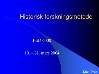Historisk forskningsmetode