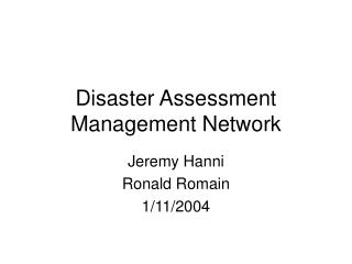 Disaster Assessment Management Network