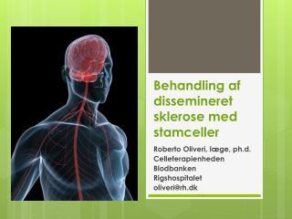 Behandling af dissemineret sklerose med stamceller