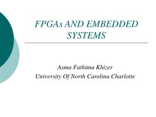 FPGAs AND EMBEDDED SYSTEMS