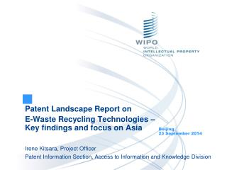 Patent Landscape Report on  E-Waste Recycling Technologies � Key findings and focus on Asia