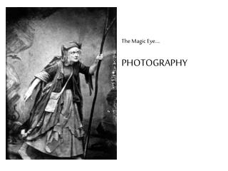 The Magic Eye…. PHOTOGRAPHY