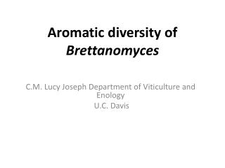 Aromatic diversity of Brettanomyces