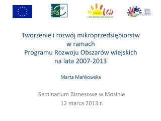 Seminarium Biznesowe w Mosinie 12 marca 2013 r.