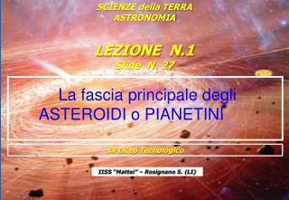 La fascia principale degli ASTEROIDI o PIANETINI
