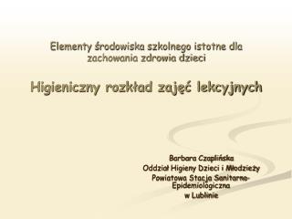 Barbara Czaplińska Oddział Higieny Dzieci i Młodzieży