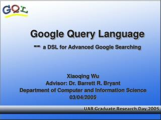 Google Query Language  --  a DSL for Advanced Google Searching