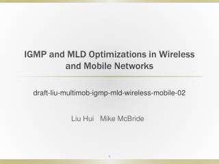 IGMP and MLD Optimizations in Wireless and Mobile Networks