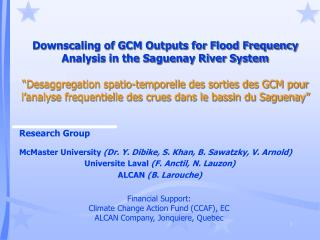 Downscaling of GCM Outputs for Flood Frequency Analysis in the Saguenay River System   Desaggregation spatio-temporelle