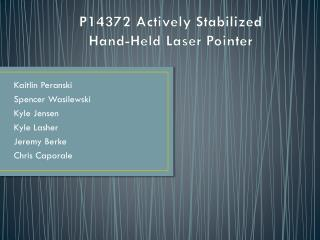 P14372 Actively Stabilized  Hand-Held Laser Pointer