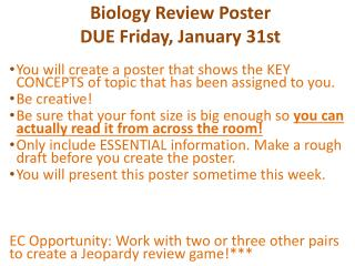 Biology Review  Poster DUE Friday, January 31st