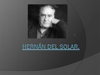 Hernán del solar.