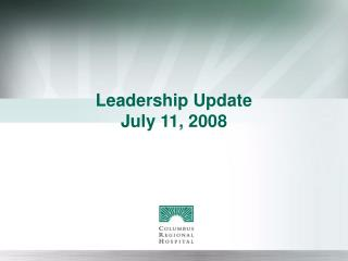 Leadership Update July 11, 2008