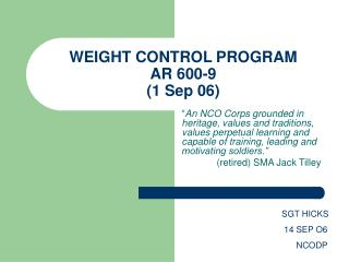 WEIGHT CONTROL PROGRAM AR 600-9 1 Sep 06