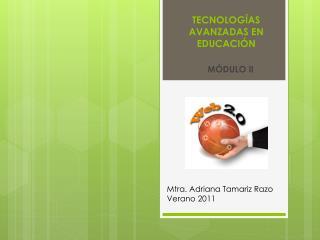 TECNOLOGÍAS AVANZADAS EN EDUCACIÓN
