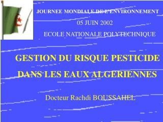 GESTION DU RISQUE PESTICIDE                 DANS LES EAUX ALGERIENNES