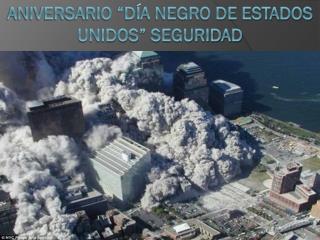 """Aniversario """"día Negro de Estados Unidos"""" seguridad"""