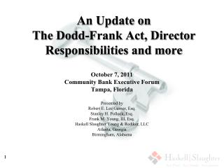 An Update on The Dodd-Frank Act, Director Responsibilities and more