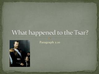 What happened to the Tsar?