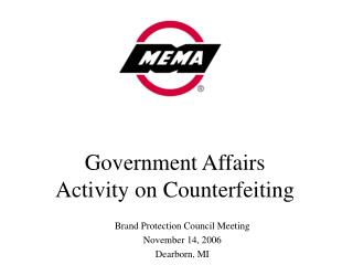 Government Affairs  Activity on Counterfeiting