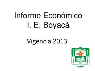 Informe Económico I . E. Boyacá