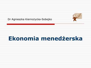 Dr Agnieszka Kiernożycka-Sobejko