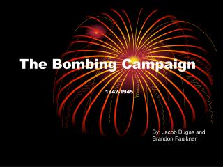 The Bombing Campaign