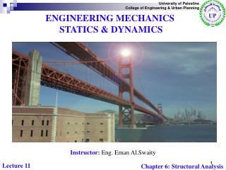 ENGINEERING MECHANICS  STATICS & DYNAMICS