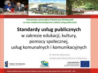 Dr Monika Matusiak Uniwersytet Ekonomiczny w Poznaniu