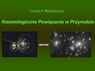 Leszek P. Błaszkiewicz