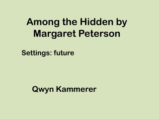 Among the Hidden by Margaret Peterson