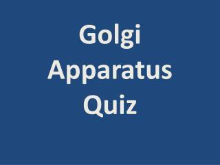 Golgi Apparatus Quiz
