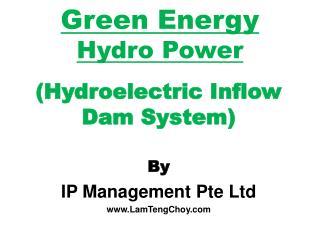 Green Energy Hydro Power
