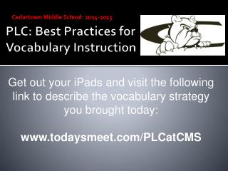 PLC: Best Practices for Vocabulary Instruction