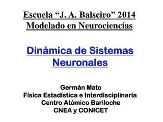 Dinámica  de  Sistemas  Neuronales