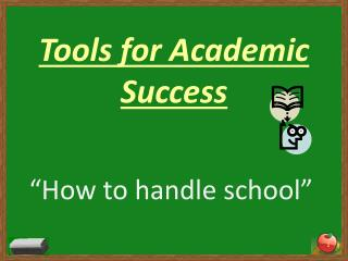 Tools for Academic Success