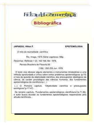 JAPIASSU, Hilton F.                                                      EPISTEMOLOGIA