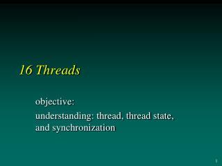 16 Threads