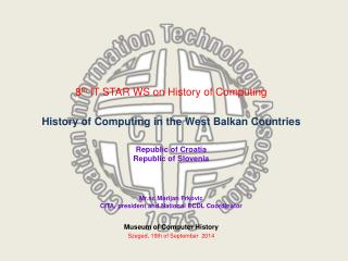 Museum of Computer History Szeged ,  19th of September   2014